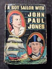 1946 A Boy Sailor With JOHN PAUL JONES by HC Thomas HC/DJ VG/GD Whitman