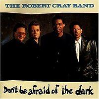 Robert Cray Band Don't be afraid of the dark (1988) [CD]