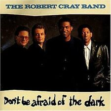 Robert Cray Band Don't be afraid of the dark (1988) [CD]