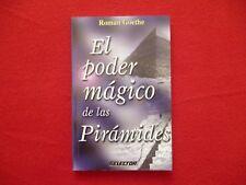 EL PODER MAGICO DE LAS PIRAMIDES POR ROMAN GOETHE EDICION MEXICANA ORIGINAL!