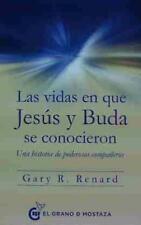 LAS VIDAS EN QUE JESÚS Y BUDA SE CONOCIERON. ENVÍO URGENTE (ESPAÑA)