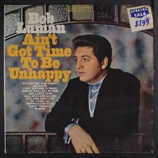 BOB LUMAN: Ain't Got Time To Be Unhappy LP Sealed (cut corner, corner ding)
