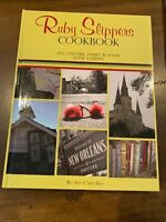 RUBY SLIPPERS COOKBOOK LIFE, CULTURE & FOOD AFTER KATRINA NEW ORLEANS CUISINE