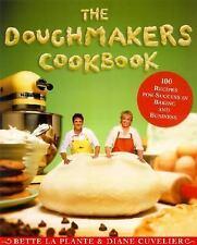 The Doughmakers Cookbook bette laplante diane cuvelier recipes baking hardcover