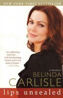 Lips Unsealed, Paperback by Carlisle, Belinda, Brand New, Free shipping in th...