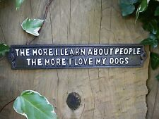 Garden Sign Love My Dogs Vintage Plaque Black Cast Iron Metal Painted SHABBY CHI