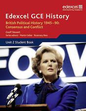 Edexcel GCE History AS Unit 2 E1 British Political History 1945-90 Consensus and