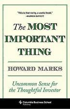 The Most Important Thing - Uncommon Sense for Thoughtful Investor Hardback Book