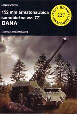 Book - 152mm 77 DANA - Typy Broni TBiU 227 - Self Propelled Artillery Gun Tatra