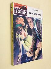 I racconti di Dracula n° 91  - HARRY SMALL - GLI ETERNI - 1967  1° EDIZ.