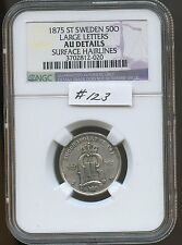 Sweden 1875 St 50 Ore (#123) Ngc Au Details (Surface Hairlines) Carefully Check