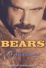 """""""BEARS: GAY EROTIC STORIES"""" by RICHARD LABONTE 2008"""