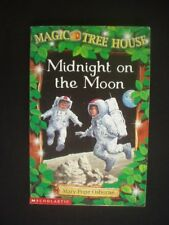 MIDNIGHT ON THE MOON ~MARY POPE OSBORNE ~SAL MURDOCCA ~MAGIC TREE HOUSE