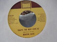 45-MARVIN GAYE THATS THE WAY LOVE IS / GONNA KEEP ON TRYIN TO WIN YOUR LOVE