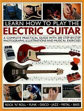LEARN HOW TO PLAY THE ELECTRIC GUITAR - FULLER, TED - NEW PAPERBACK BOOK