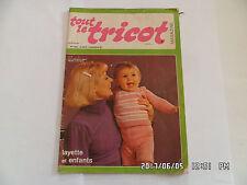 TOUT LE TRICOT MAGAZINE N°100 02/1975 29 MODELES LAYETTE ENFANTS FEMME   G57