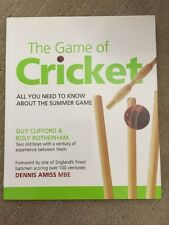 The Game of Cricket: All You Need to Know - Guy Clifford & Roly Rotherham