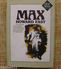 Max/ Howard Fast/ Plaza & Janés/ Gran Parada/ Primera edición/ 1983/ Barcelona