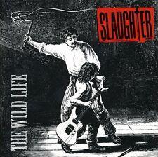 Wild Life - Slaughter (2003, CD NEUF) Remaster