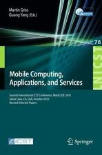 Mobile Computing, Applications, And Services: Second International Icst Confe...