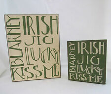 St Patrick Themed Signs Block Signs~ Kiss Me Irish Lucky Jig Blarney 2pc New