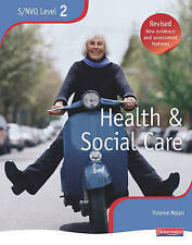 NVQ/SVQ Level 2 Health and Social Care Candidate Book, Revised Edition by...