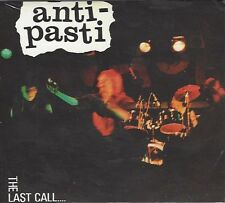 ANTI-PASTI - THE LAST CALL... - (still sealed digi-pak cd) - AHOY DPX 616