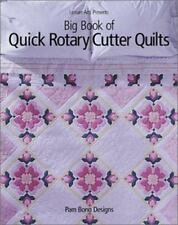 Big Book of Quick Rotary Cutter Quilts by Pam Bono Designs