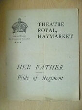 Theatre Royal Programme HER FATHER by M Morton & PRIDE OF REGIMENT by F D Bone