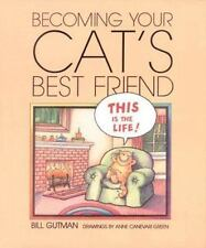 Becoming Your Cat'S Best Frnd. (Pet Friends)-ExLibrary