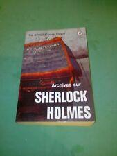 Arthur Conan Doyle - Archives sur Sherlock Holmes - LLDP (1965)