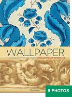 Wallpaper History HUGE illustr. over 250 pict. color many double page 2009 book