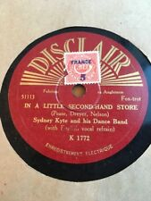 78 RPM SYDNEY KYTE & his dance band- In a  little second-hand  - DISCLAIR K 1772