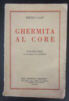1926 GHERMITA AL CORE Pietro Casu Amatrix Opera Nazionale Orfani Guerra Sardegna