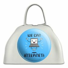 We Can Internet Funny Humor White Metal Cowbell Cow Bell Instrument