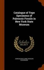 USED (LN) Catalogue of Type Specimens of Paleozoic Fossils in New York State Mus