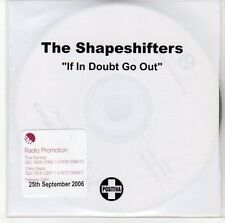(ED212) The Shapeshifters, If In Doubt Go Out - 2006 DJ CD