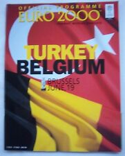 Orig.PRG   EM Belgien + Niederlande 2000   TÜRKEI - BELGIEN  !!  SELTEN