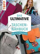 Das ultimative Taschen-Nähbuch, mehr als 50 Modelle Handbuch/Schittmuster/Nähen