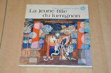 livre La jeune fille du Lumignon - Contes populaires Chinois - EO 1984
