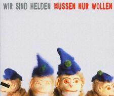 Wir sind Helden Müssen nur wollen (2003) [Maxi-CD]