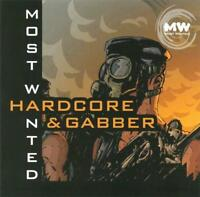 MOST WANTED = Breaker/Silver/Snoopy/Galactica...= CD = HARDCORE & GABBER !!