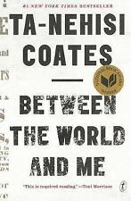 Between The World And Me by Ta-Nehisi Coates Paperback Book New