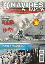 """NAVIRES ET HISTOIRE N° 90 / LES CUIRASSES JAPONAIS DE LA CLASSE """"ISE""""  HIROSHIMA"""