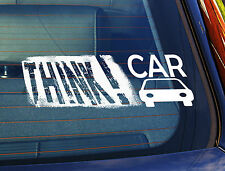 Static Cling Window Car Sign/Decal Think Car 100 x 250mm safety