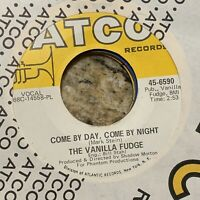VG+ PSYCH 45~VANILLA FUDGE~YOU KEEP ME HANGIN ON / COME BY DAY~W/Sleeve