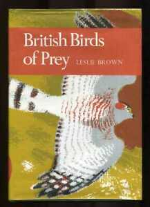 Leslie Brown - British Birds of Prey: New Naturalist 60; 1st/1st