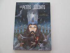 LES PETITS SOLDATS T2 EO2012 TBE/TTBE D'AMOUR ET D'EAU EDITION ORIGINALE DD1