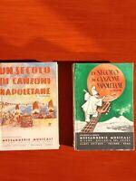 UN SECOLO DI CANZONI NAPOLETANE --ED.Messaggerie Musicali-Milano(2 volumi)