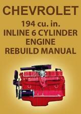 CHEVROLET 194 INLINE 6 CYLINDER ENGINE WORKSHOP MANUAL
